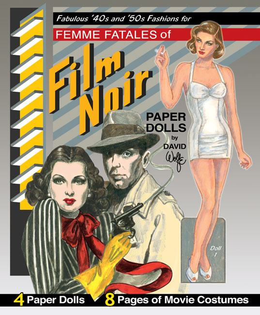 Femme Fatales of the Film Noir Paper Dolls